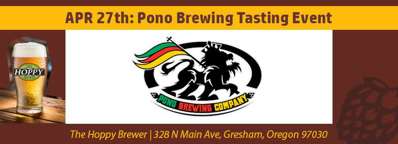 Pono Brewing Tasting Event at The Hoppy Brewer